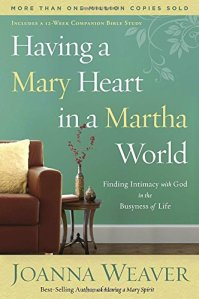 Having a Mary Heart in a Martha World Book Cover